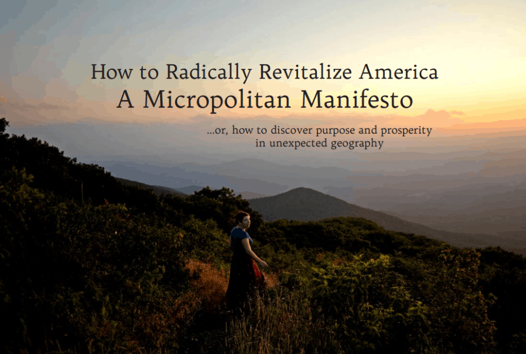 The cover of the Micropolitan Manifesto: How to Radically Revitalize America.