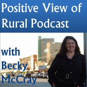 Positive View of Rural goes podcast with Luther Snow