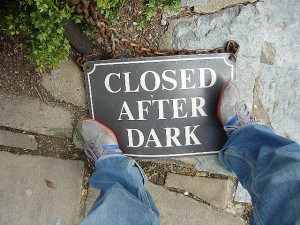 "Sign says, ""Closed after dark."""