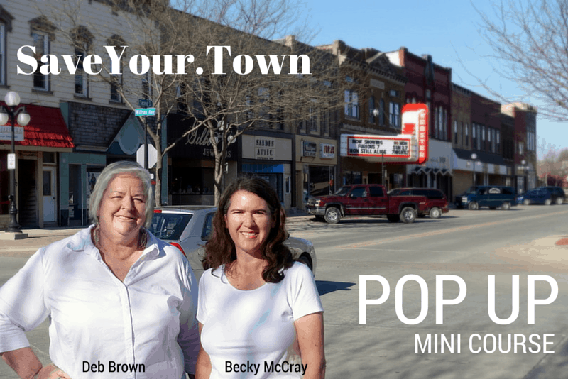 If you want to save your town, you have to take action.