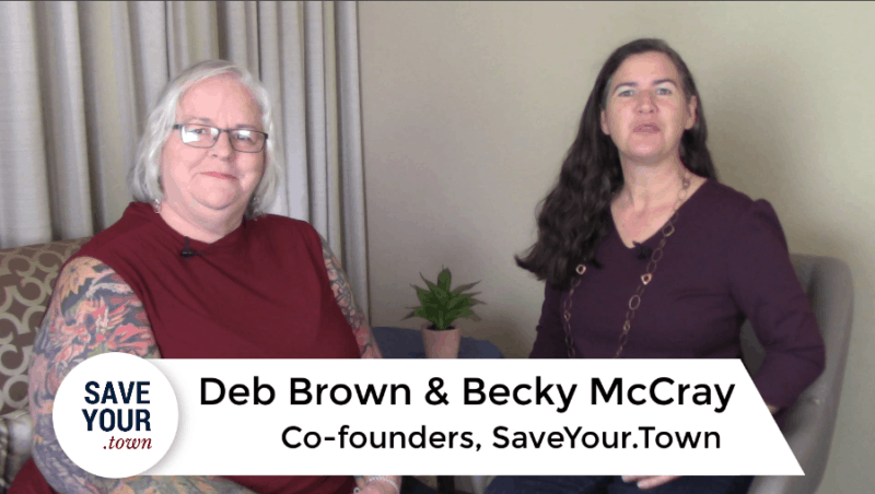 Deb Brown and Becky McCray, co-founders of Save Your dot Town